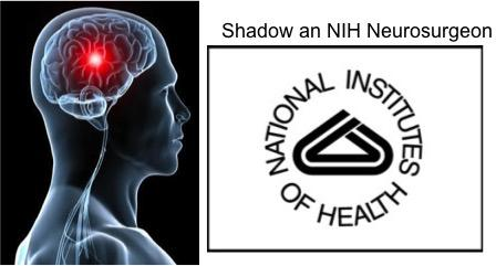 Shadow an NIH Neurosurgeon